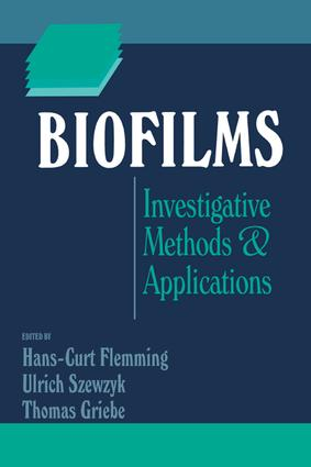 Biofilms: Investigative Methods and Applications, 1st Edition (Hardback) book cover