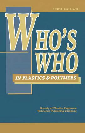 Who's Who in Plastics Polymers