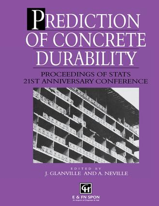 Prediction of Concrete Durability: Proceedings of STATS 21st anniversary conference, 1st Edition (e-Book) book cover