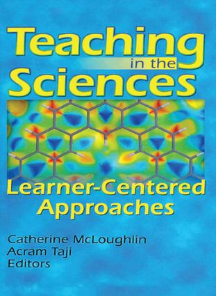 Teaching in the Sciences: Learner-Centered Approaches, 1st Edition (e-Book) book cover
