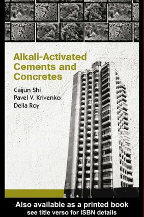 Alkali-Activated Cements and Concretes: 1st Edition (e-Book) book cover