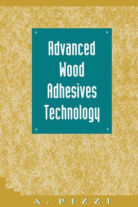 Advanced Wood Adhesives Technology: 1st Edition (Hardback) book cover