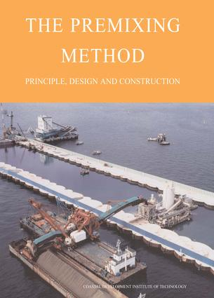 The Premixing Method: Principle, Design and Construction, 1st Edition (Hardback) book cover
