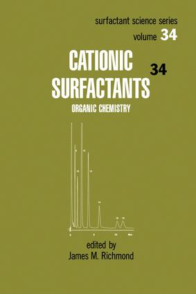 Cationic Surfactants: Organic Chemistry, 1st Edition (Hardback) book cover