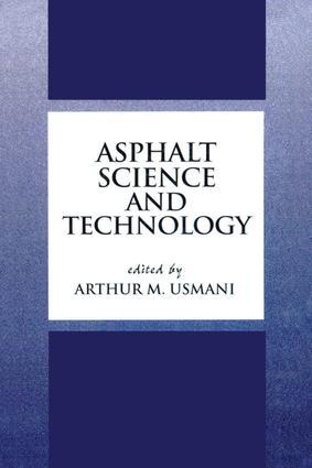 Asphalt Science and Technology: 1st Edition (Hardback) book cover