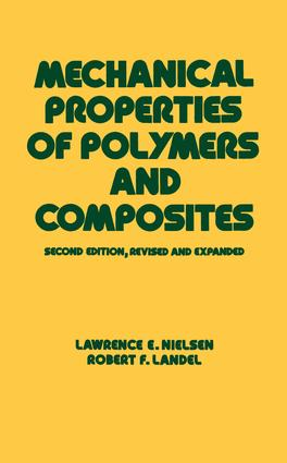 Mechanical Properties of Polymers and Composites: 2nd Edition (Hardback) book cover