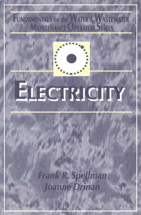Electricity: Fundamentals for the Water and Wastewater Maintenance Operator, 1st Edition (Hardback) book cover