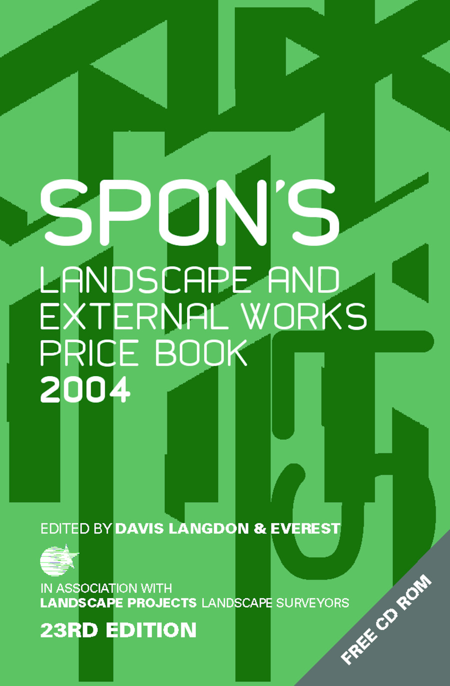Spon's Landscape and External Works Price Book 2004: 23rd Edition (e-Book) book cover