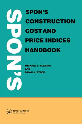 Spon's Construction Cost and Price Indices Handbook: 1st Edition (e-Book) book cover