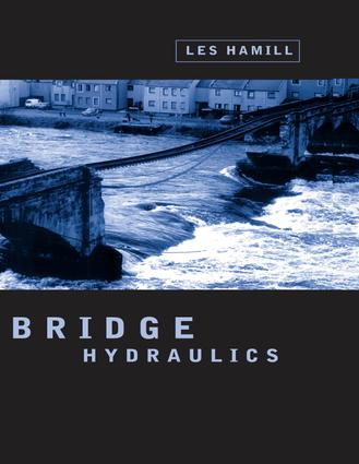 Bridge Hydraulics: 1st Edition (Hardback) book cover