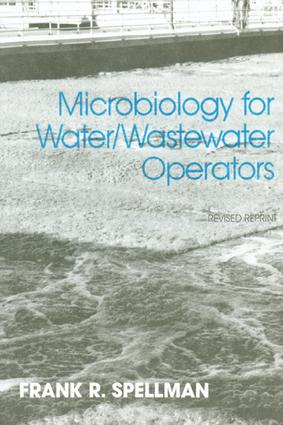 Microbiology for Water and Wastewater Operators (Revised Reprint): 1st Edition (e-Book) book cover