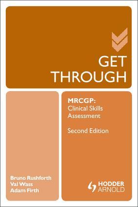 Get Through MRCGP: Clinical Skills Assessment 2E: 2nd Edition (e-Book) book cover