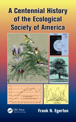 A Centennial History of the Ecological Society of America: 1st Edition (e-Book) book cover