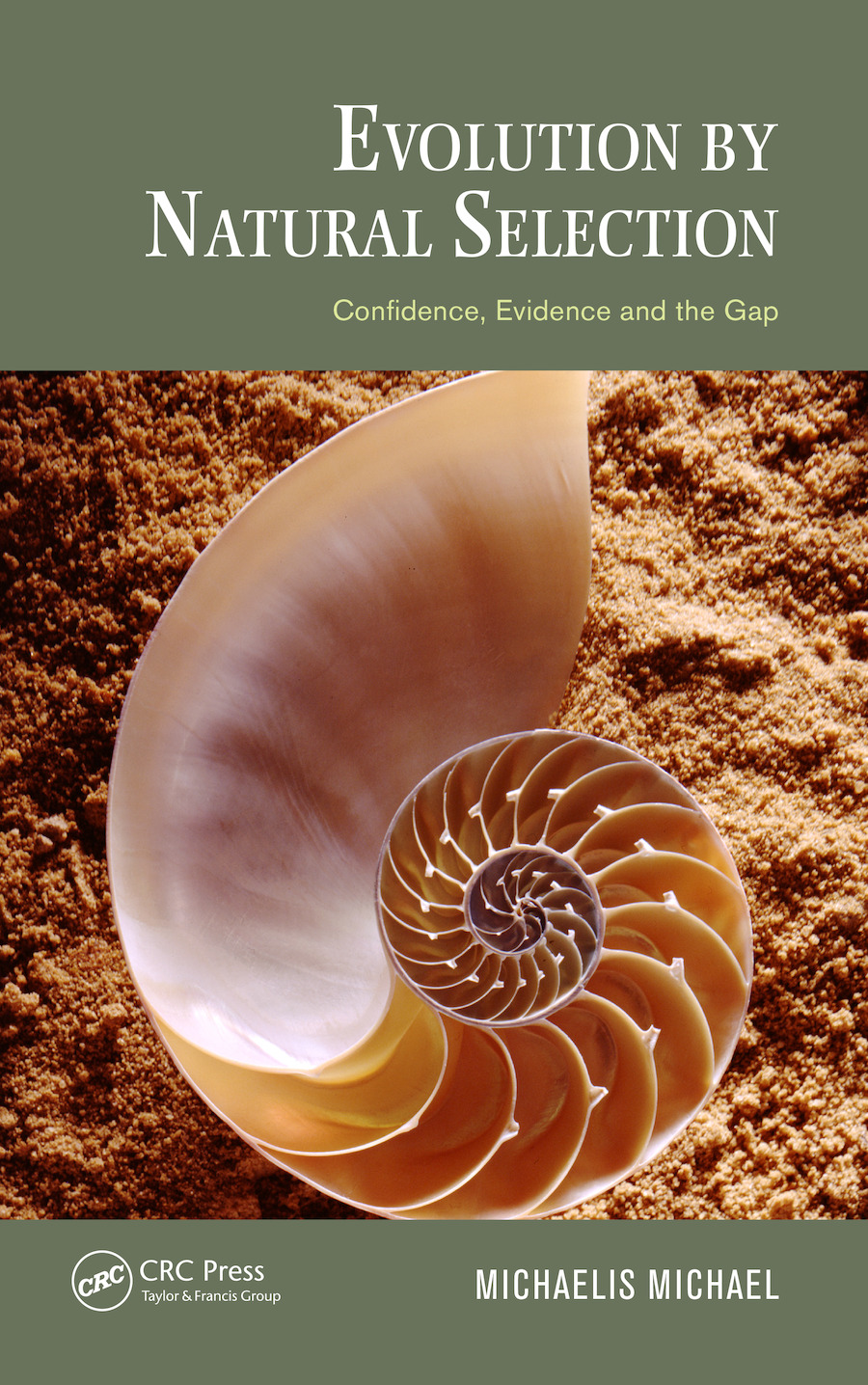 Evolution by Natural Selection: Confidence, Evidence and the Gap, 1st Edition (e-Book) book cover