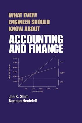 What Every Engineer Should Know about Accounting and Finance: 1st Edition (Hardback) book cover