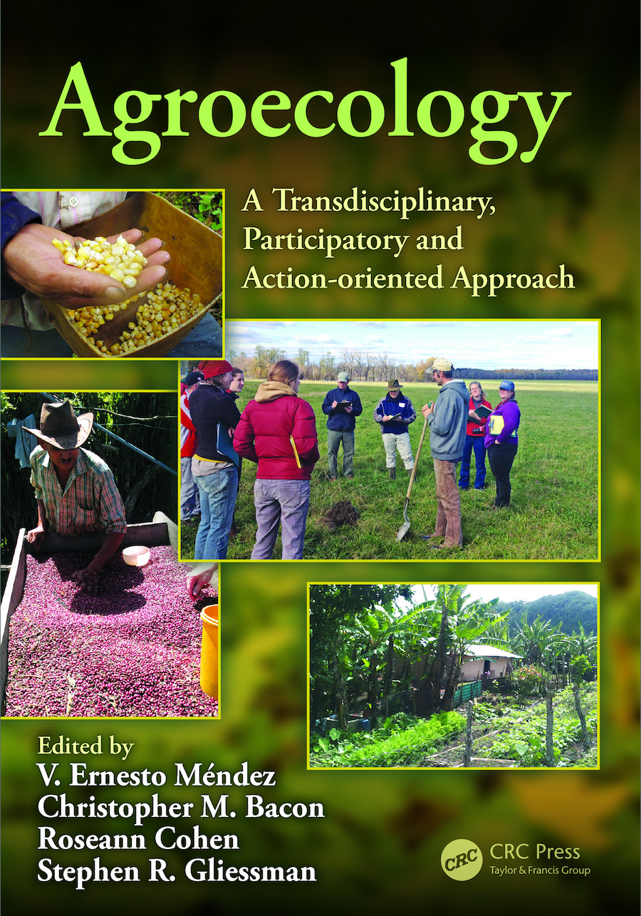Agroecology: A Transdisciplinary, Participatory and Action-oriented Approach, 1st Edition (e-Book) book cover