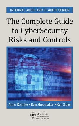 The Complete Guide to Cybersecurity Risks and Controls: 1st Edition (e-Book) book cover