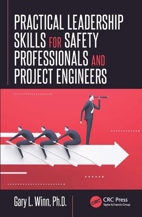 Practical Leadership Skills for Safety Professionals and Project Engineers: 1st Edition (e-Book) book cover