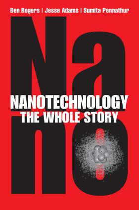 Nanotechnology: The Whole Story, 1st Edition (e-Book) book cover