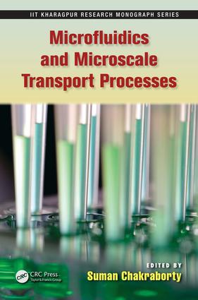 Microfluidics and Microscale Transport Processes: 1st Edition (e-Book) book cover