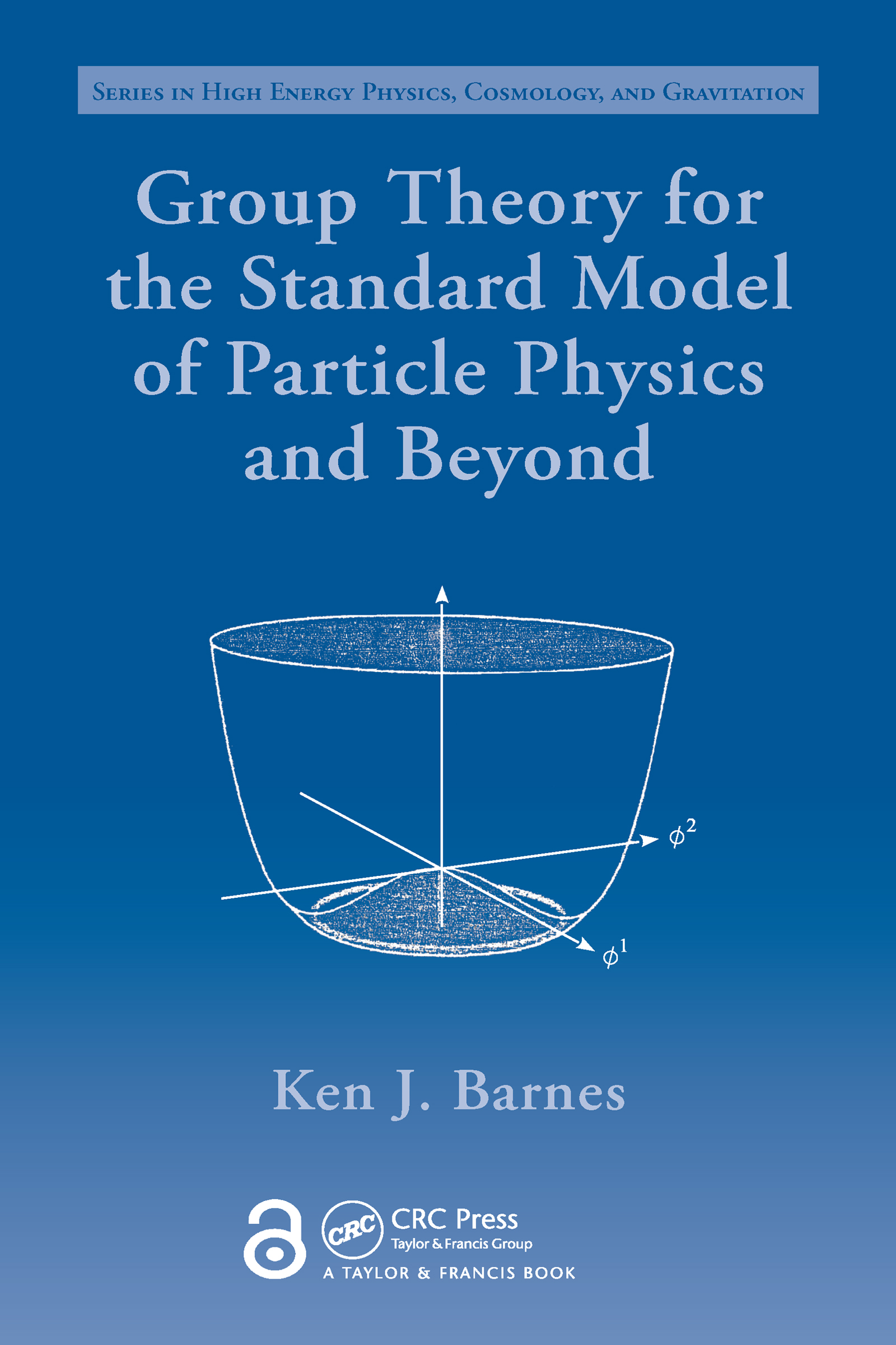 Group Theory for the Standard Model of Particle Physics and Beyond: 1st Edition (e-Book) book cover