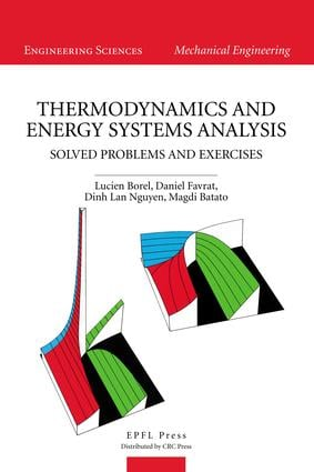 Thermodynamics and Energy Systems Analysis: Volume 2, Solved Problems and Exercises, 1st Edition (e-Book) book cover