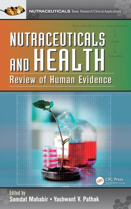 Nutraceuticals and Health: Review of Human Evidence, 1st Edition (e-Book) book cover