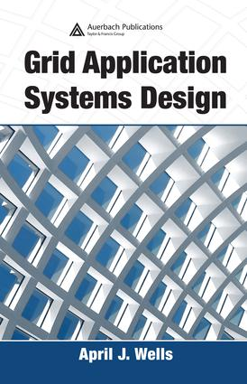 Grid Application Systems Design