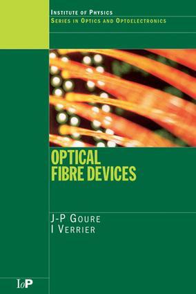 Optical Fibre Devices: 1st Edition (e-Book) book cover