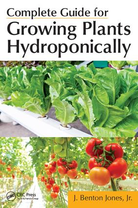 Complete Guide for Growing Plants Hydroponically: 1st Edition (e-Book) book cover