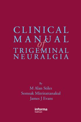 Clinical Manual of Trigeminal Neuralgia: 1st Edition (e-Book) book cover
