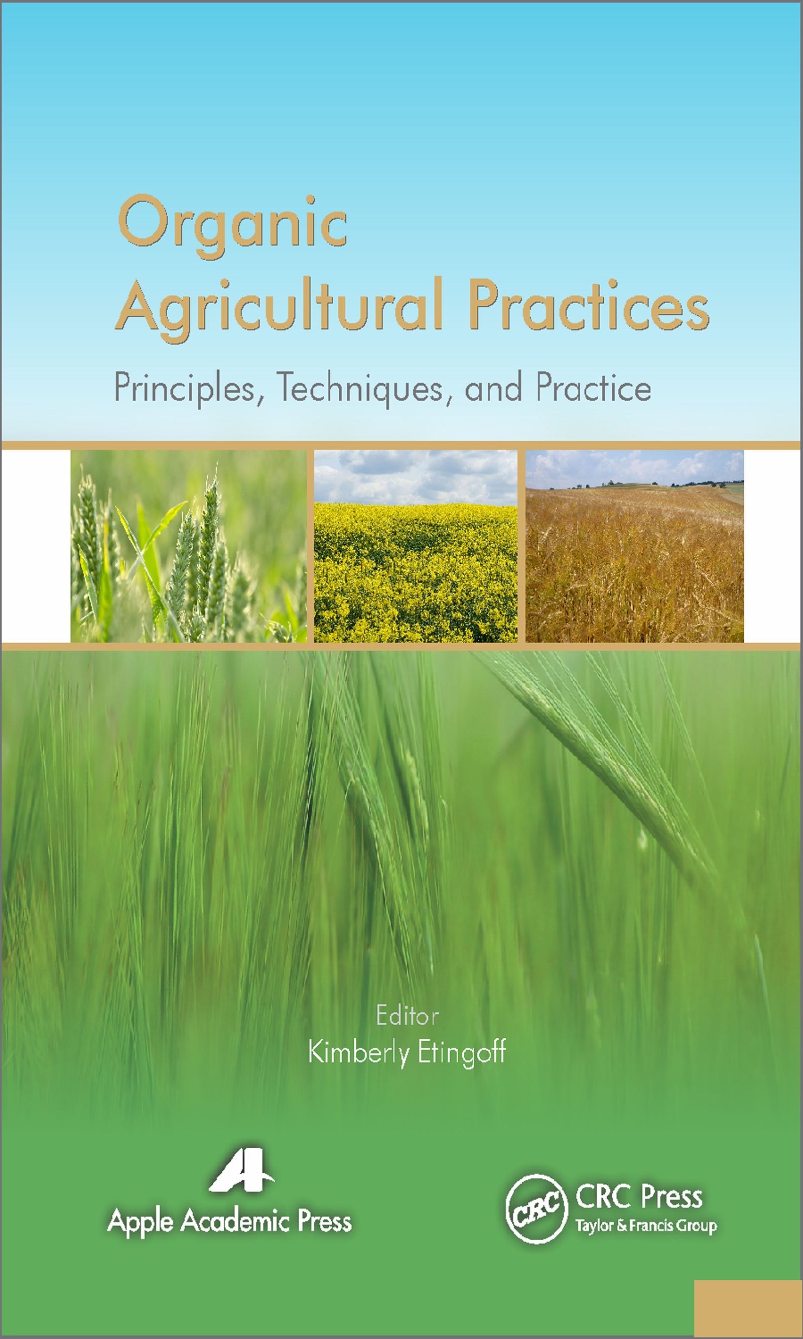Organic Agricultural Practices: Alternatives to Conventional Agricultural Systems, 1st Edition (e-Book) book cover