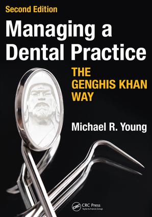 Managing a Dental Practice the Genghis Khan Way book cover