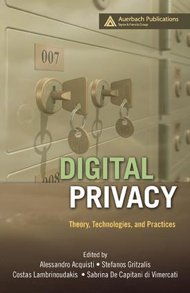 Digital Privacy: Theory, Technologies, and Practices, 1st Edition (e-Book) book cover