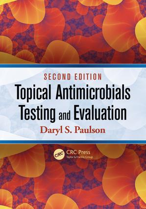 Topical Antimicrobials Testing and Evaluation: 2nd Edition (e-Book) book cover