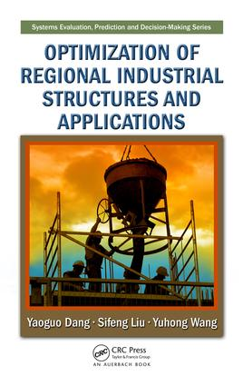 Optimization of Regional Industrial Structures and Applications: 1st Edition (e-Book) book cover