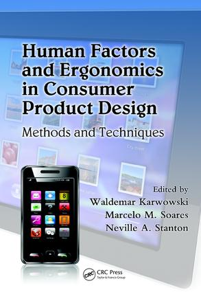 Human Factors and Ergonomics in Consumer Product Design: Methods and Techniques, 1st Edition (e-Book) book cover