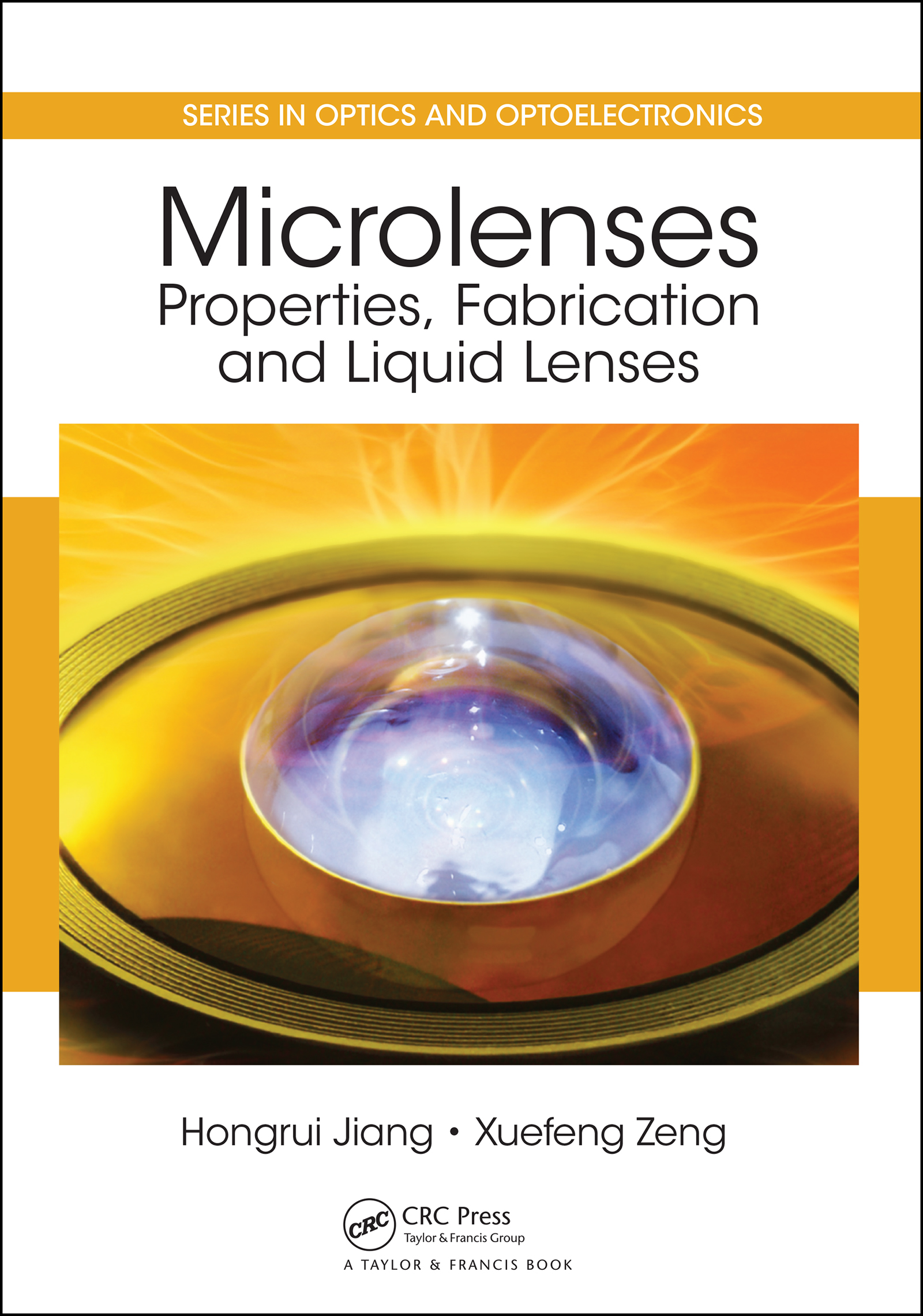 Microlenses: Properties, Fabrication and Liquid Lenses, 1st Edition (e-Book) book cover