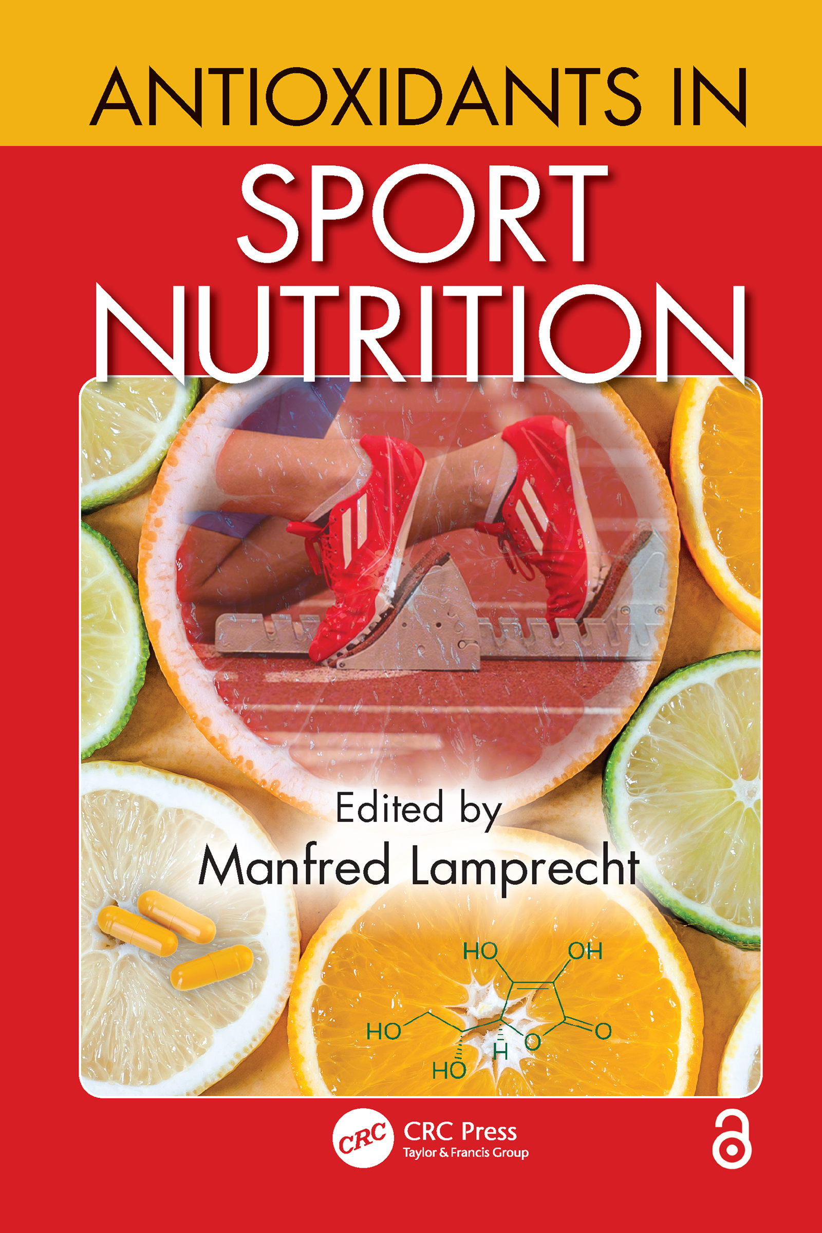 Antioxidants in Sport Nutrition: 1st Edition (e-Book) book cover