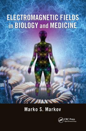 Electromagnetic Fields in Biology and Medicine: 1st Edition (e-Book) book cover