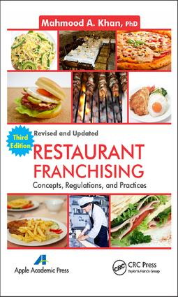 Restaurant Franchising: Concepts, Regulations and Practices, Third Edition, 3rd Edition (e-Book) book cover