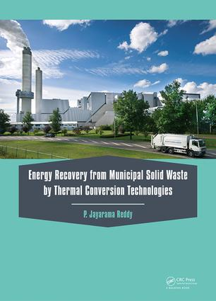 Energy Recovery from Municipal Solid Waste by Thermal Conversion Technologies: 1st Edition (e-Book) book cover