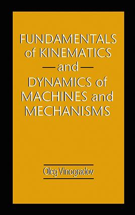 Fundamentals of Kinematics and Dynamics of Machines and Mechanisms: 1st Edition (e-Book) book cover