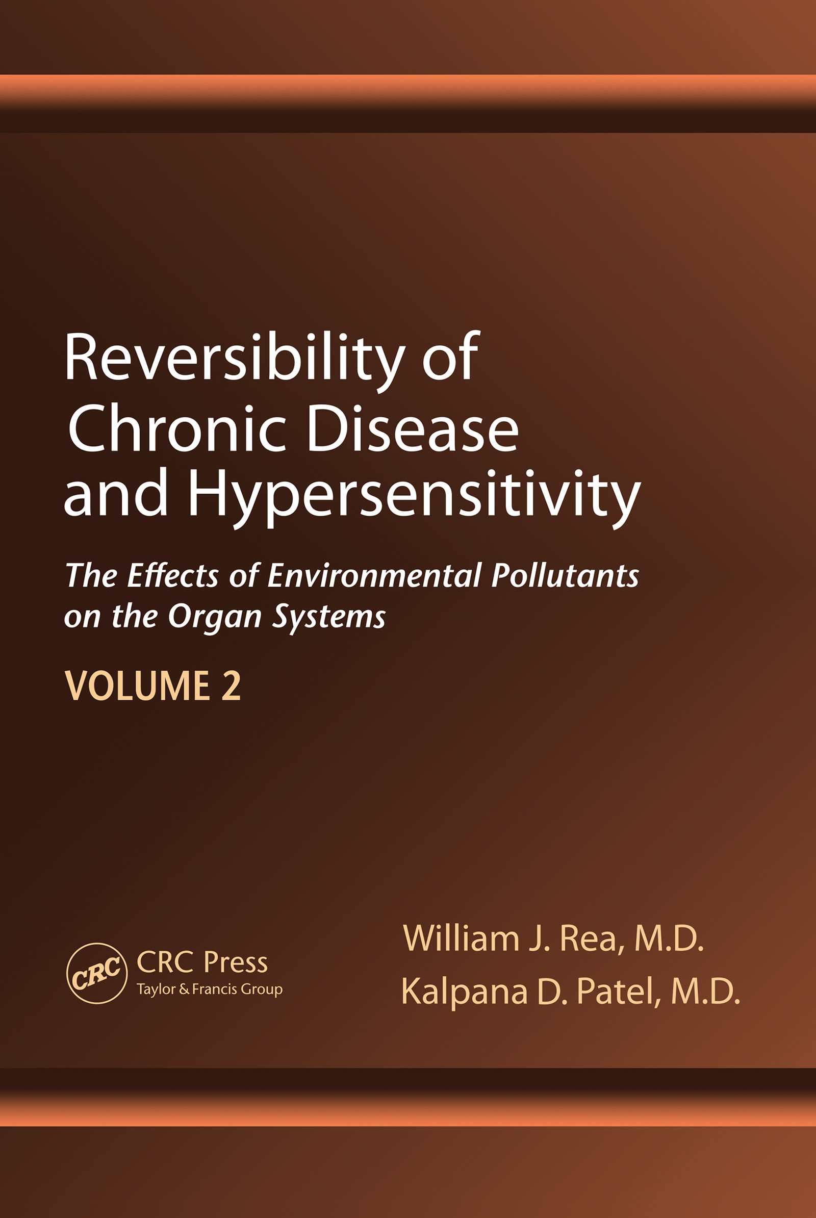 Reversibility of Chronic Disease and Hypersensitivity,Volume 2: The Effects of Environmental Pollutants on the Organ System, 1st Edition (e-Book) book cover