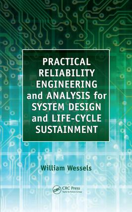 Practical Reliability Engineering and Analysis for System Design and Life-Cycle Sustainment: 1st Edition (e-Book) book cover