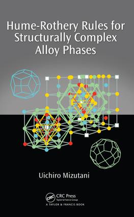 Hume-Rothery Rules for Structurally Complex Alloy Phases: 1st Edition (e-Book) book cover