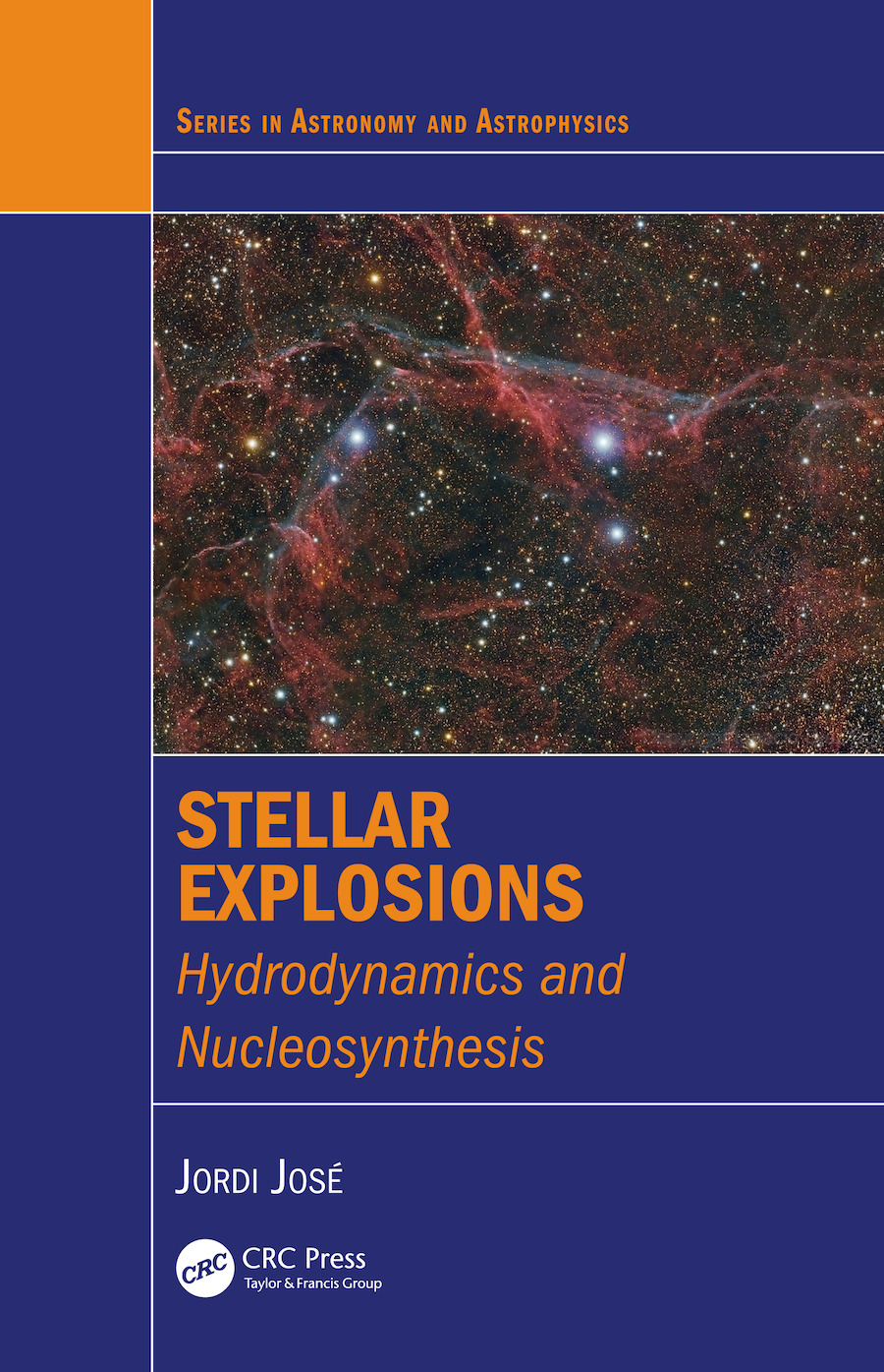 Stellar Explosions: Hydrodynamics and Nucleosynthesis, 1st Edition (e-Book) book cover