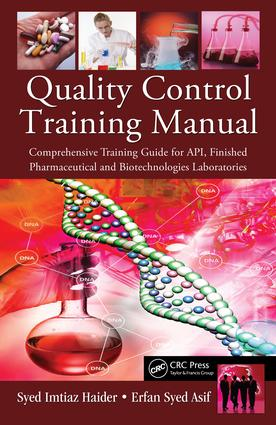 Quality Control Training Manual: Comprehensive Training Guide for API, Finished Pharmaceutical and Biotechnologies Laboratories, 1st Edition (e-Book) book cover