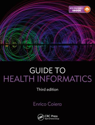 Guide to Health Informatics: 3rd Edition (e-Book) book cover