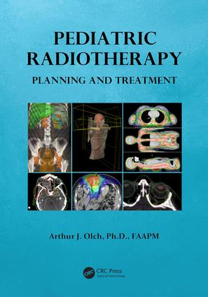 Pediatric Radiotherapy Planning and Treatment: 1st Edition (e-Book) book cover